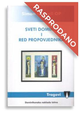 08-dni-sveti-dominik-i-red-propovjednika-sl5AD67C34-E959-8D37-B66F-7F141E32AAE2.jpg